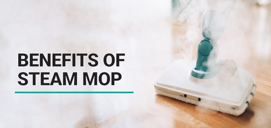 Benefits-Of-Steam-Mop